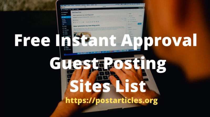 Instant Approval Guest Posting Sites List