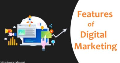 Features of Digital Marketing