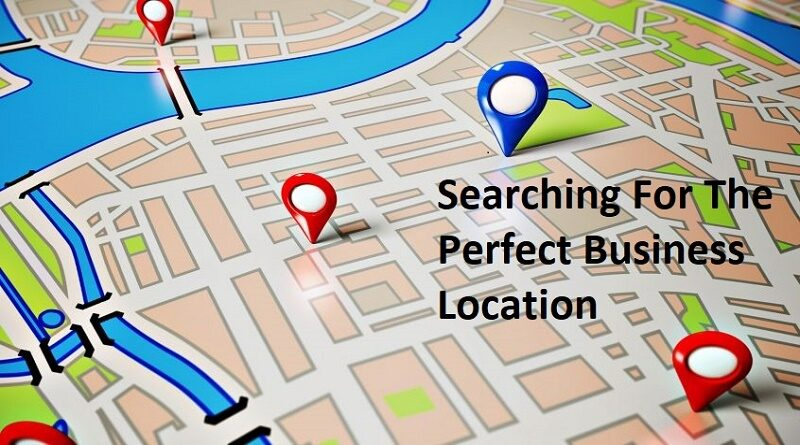 searching for perfect business location